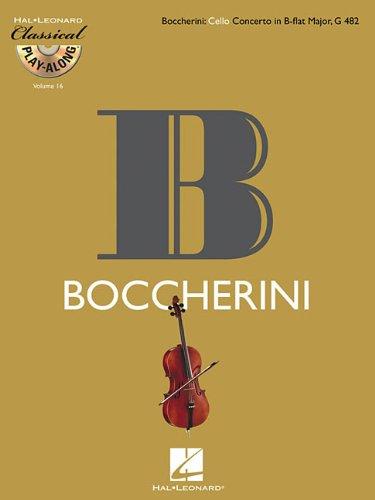9781423462552: Boccherini: Cello Concerto In B-Flat Major G 482 Classical Play-Along BK/CD Vol.16 (Hal Leonard Classical Play-Along)