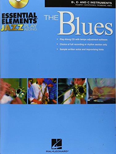 Essential Elements Jazz Play Along-The Blues (B-Flat E-Flat C-Instruments): Michael Sweeney
