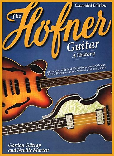 9781423462743: The Hofner Guitar: A History