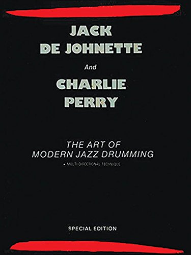 The Art of Modern Jazz Drumming: DeJohnette, Jack; Perry, Charlie