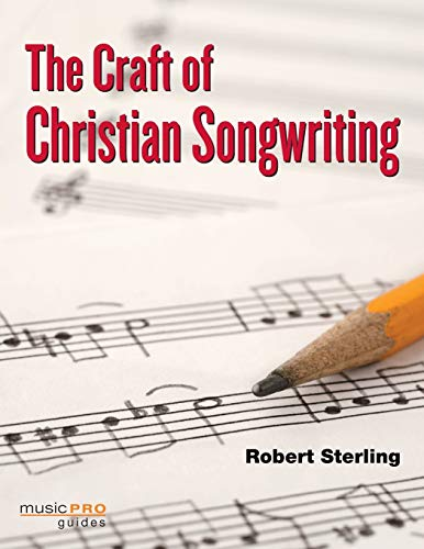 9781423463399: The Craft of Christian Songwriting