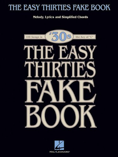 9781423463900: The Easy 1930s Fake Book: 100 Songs in the Key of C (Easy Fake Book)