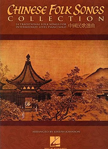 9781423465478: Chinese Folk Songs Collection: 24 Traditional Songs Arranged for Intermediate Piano Solo