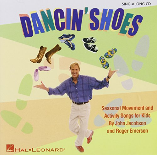 9781423465676: Dancin' Shoes: Seasonal Movement and Activity Songs for Kids (Music Express Books)