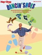 9781423465683: Dancin' Shoes: Seasonal Movement and Activity Songs for Kids (Music Express Books)