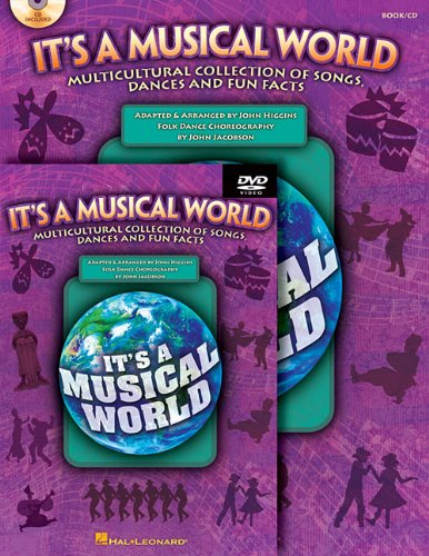 It's a Musical World: Multicultural Collection of Songs, Dances and Fun Facts [With DVD] (...