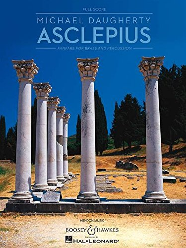9781423465737: Asclepius: for Brass and Percussion Full Score