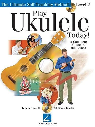 Play Ukulele Today! Level Two: King, John; Nicholson, John