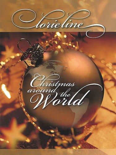 9781423466390: Lorie Line - Christmas Around the World