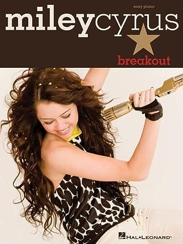 9781423466581: Miley Cyrus: Breakout - Easy Piano