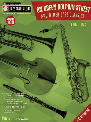 On Green Dolphin Street & Other Jazz Classics: Jazz Play-Along Volume 103