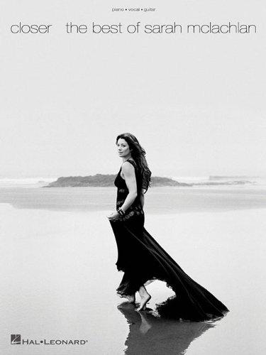 9781423467526: Closer The Best Of Sarah Mclachlan
