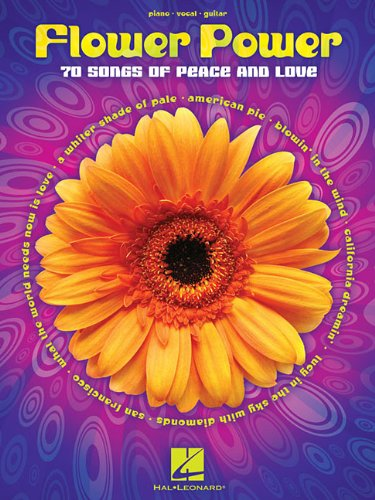 Flower Power: 70 Songs of Peace and Love: Hal Leonard Corp.