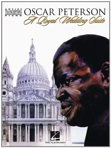 9781423467786: Oscar Peterson - A Royal Wedding Suite: Artist Transcriptions - Piano