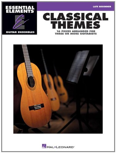 Classical Themes - 16 Pieces Arranged for Three or More Guitarists: Essential Elements Guitar ...