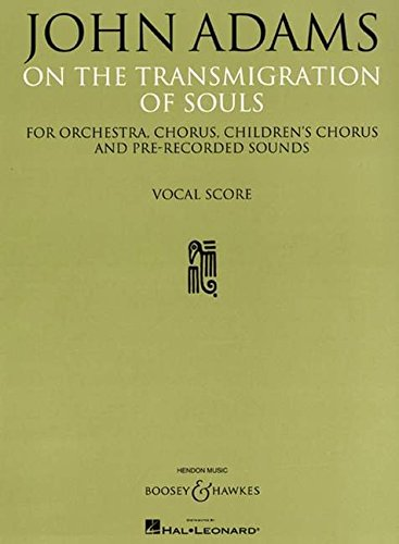 9781423468097: On the Transmigration of Souls: SATB Vocal Score (Chorus, Children's Chorus and Piano Reduction)