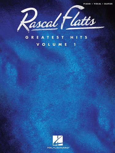 Rascal Flatts Greatest Hits Vol.1: Flatts, Rascal