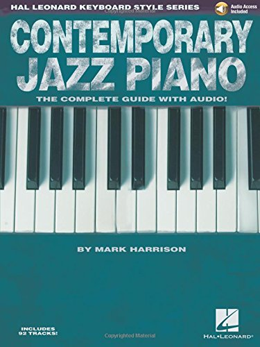 9781423468998: Contemporary Jazz Piano - The Complete Guide with CD!: Hal Leonard Keyboard Style Series