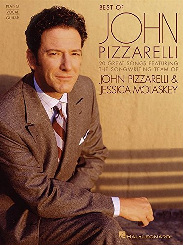 9781423469087: Best of John Pizzarelli: Featuring the Songwriting Team of John Pizzarelli & Jessica Molaskey