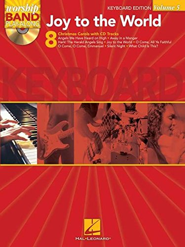 9781423470830: Joy to the World - Keyboard Edition: Worship Band Play-Along Volume 5