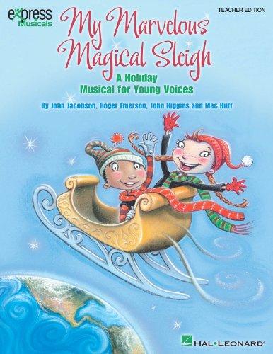 9781423471301: My Marvelous Magical Sleigh