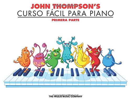 9781423473275: John Thompson's Curso Facil Para Piano: John Thompson's Easiest Piano Course in Spanish, Part 1 - Book Only