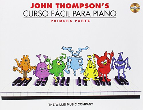 9781423473282: John Thompson's Curso Facil Para Piano: John Thompson's Easiest Piano Course in Spanish, Part 1 - Book/CD Pack
