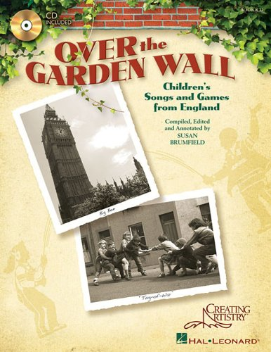 9781423473374: Over the Garden Wall: Children's Songs and Games from England