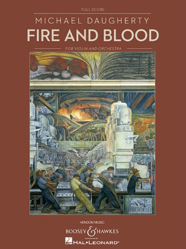 Fire and Blood: for Solo Violin and Orchestra Full Score