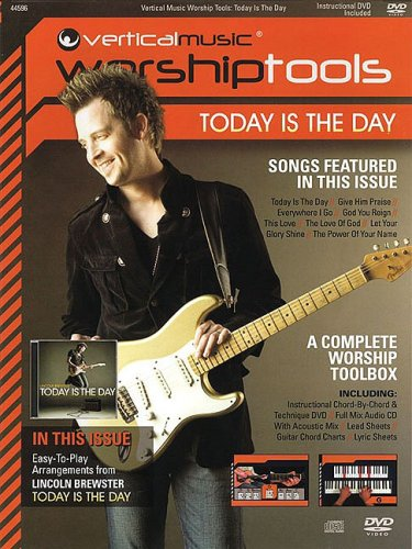 9781423473497: Today is the Day-Lincoln Brewster Worship Tools Bk/DVD (Vertical Music Worshiptools)