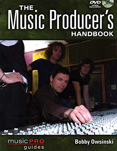 9781423474005: The Music Producer's Handbook: Music Pro Guides (Technical Reference)