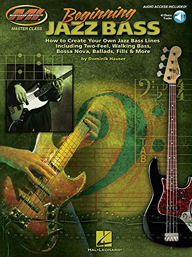 Beginning Jazz Bass: How to Create Jazz