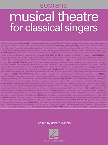 9781423474173: Musical Theatre for Classical Singers: Soprano, 55 Songs
