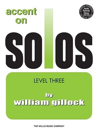 Accent on Solos Book 3: William Gillock