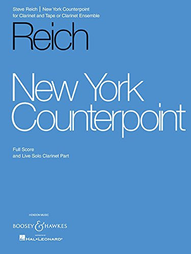 9781423475835: New York Counterpoint: for Clarinet and Tape (or Clarinet Ensemble)