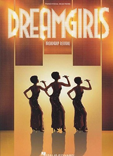 Henry Krieger/Tom Eyen: Dreamgirls - Broadway Revival