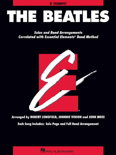 The Beatles: Essential Elements for Band Correlated Collections Trumpet: Beatles, The; Vinson, ...