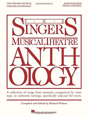 9781423476740: The Singer's Musical Theatre Anthology - Teen's Edition: Baritone/Bass Book Only (Singers Musical Theater Anthology: Teen's Edition)