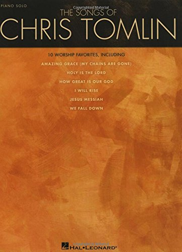 9781423476863: The Songs Of Chris Tomlin
