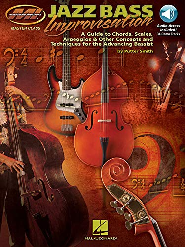 9781423477716: Jazz Bass Improvisation : A Guide to Chords, Scales, Arpeggios & Other Concepts and Techniques for the Advancing Bassist (Book/Cd)