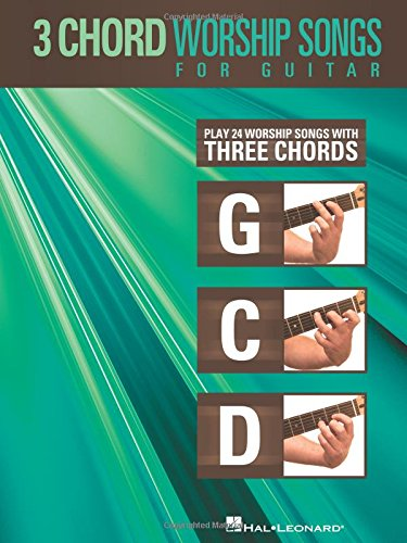 9781423479352: 3-Chord Worship Songs for Guitar: Play 24 Worship Songs with Three Chords: G-C-D