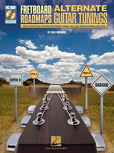 9781423479956: Fretboard Roadmaps - Alternate Guitar Tunings: The Essential Guitar Patterns That All the Pros Know and Use