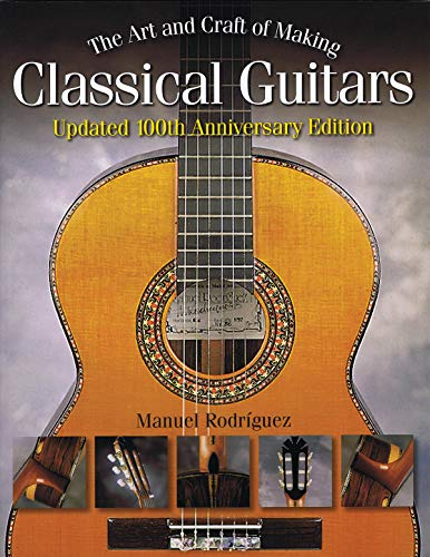 9781423480358: The Art and Craft of Making Classical Guitars