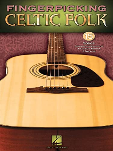 9781423480600: Fingerpicking Celtic Folk: 15 Songs Arranged for Solo Guitar in Standard Notation and Tab