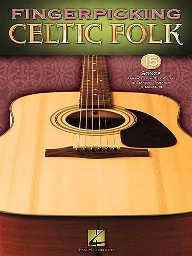 9781423480600: Fingerpicking Celtic Folk: 15 Songs Arranged for Solo Guitar in Standard Notation & Tab