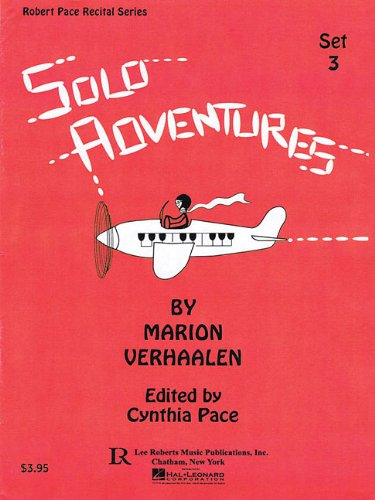 Solo Adventures - Set 3: 6 Early: Cynthia Pace (Editor),