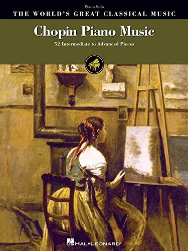 9781423481218: Chopin Piano Music: The World's Great Classical Music Series (World's Greatest Classical Music)