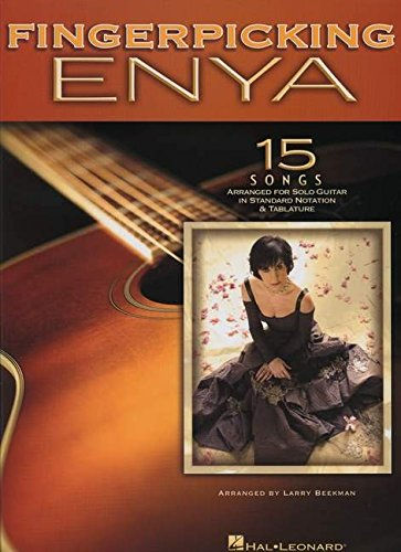 Fingerpicking Enya: 15 Songs Arranged for Solo Guitar in Standard Notation & Tab: Enya