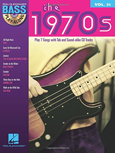 9781423482383: The 1970s: Bass Play-Along Volume 31 (Hal Leonard Bass Play-Along)