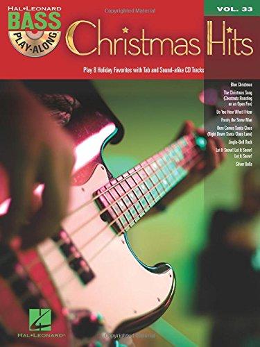 Christmas Hits: Bass Play-Along Volume 33: Hal Leonard Corp.
